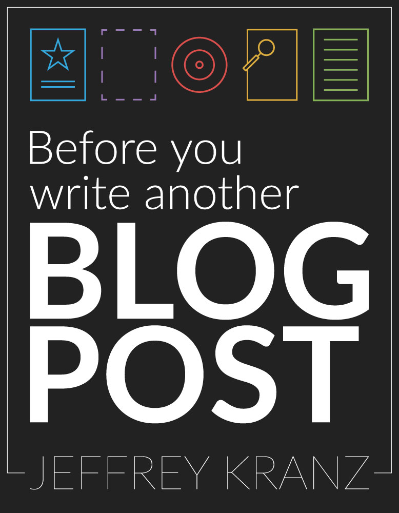 Before You Write Another Blog Post